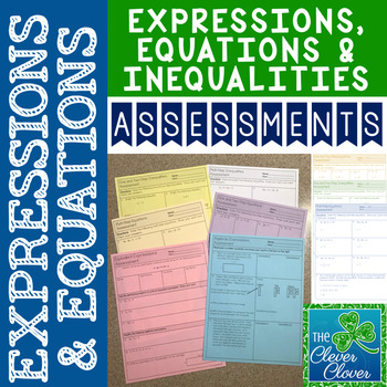 Expressions, Equations and Inequalities Assessments