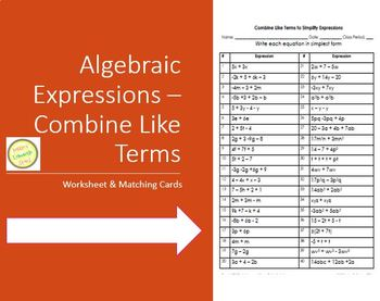 Algebraic Expressions - Combine Like Terms - Worksheet/Game/Task Cards
