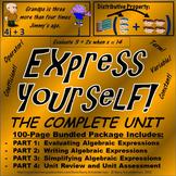 Simplifying, Evaluating, Writing Algebraic Expressions Unit
