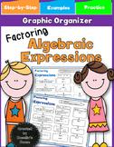 Algebraic Expressions - Factoring Graphic Organizer