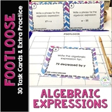 Algebraic Expressions Task Cards - Footloose Math Game (an