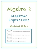 Algebraic Expressions Guided Notes (Editable)