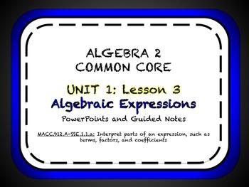 Algebraic Expressions Lesson for Algebra 2 Common Core