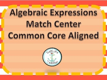 Algebraic Expressions Match Common Core Aligned