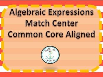 Algebraic Expressions Match Common Core Aligned