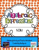 Algebraic Expressions Matching Activity and Worksheet 5.OA.1