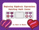 Algebraic Expressions Matching Math Center