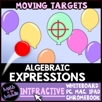 Algebraic Expressions Moving Targets Interactive Review Game