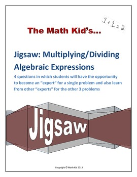Algebraic Expressions Multiplication and Division: Jigsaw Activity