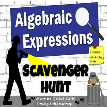Algebraic Expressions {Scavenger Hunt}