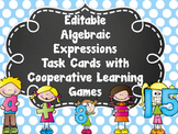 EDITABLE Algebraic Expressions Task Cards WITH Cooperative Learning Activities
