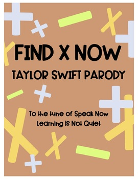 Algebraic Expressions (Taylor Swift Speak Now) (Lyrics, Themed Worksheet, Video)