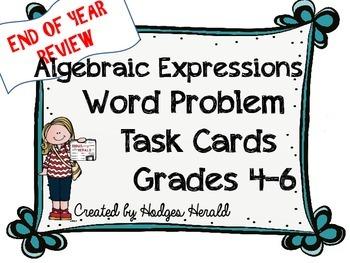 Algebraic Expressions Word Problem Task Cards Grades 4-6