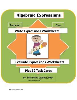 Algebra: Evaluating Algebraic Expressions  &  Writing Expressions Worksheets
