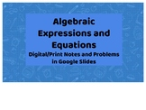 Algebraic Expressions and Equations Google Slide Notes/Handouts
