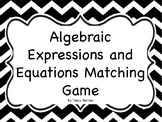 Algebraic Expressions and Equations Matching