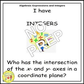 Algebraic Expressions and Integers I Have, Who Has