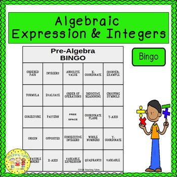 Algebraic Expressions and Integers Pre-Algebra BINGO