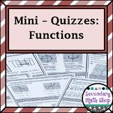 Algebraic Functions Mini-Quizzes