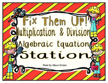 Algebraic Multiplication and Division Equation Math Station