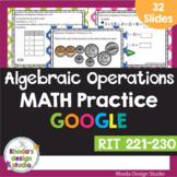 Algebraic Operations RIT Band 221-230 Google Classroom Dis
