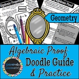 Algebraic Proof Doodle Guide & Practice Worksheet, Geometry