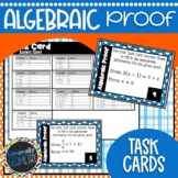 Algebraic Proofs Task Cards; Geometry, Algebra 1