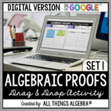 Algebraic Proofs Drag and Drop Activity: DIGITAL VERSION (for Google Slides™)