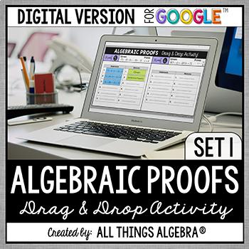 Algebraic Proofs Drag and Drop Activity: DIGITAL VERSION (for Google Slides™)