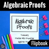 Algebraic Proofs Flipbook