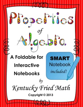 Algebraic Properties Lessons on SMART Notebook & Printable Foldable for INB