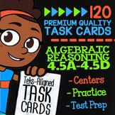 Algebraic Reasoning ★ TEK 4.5A 4.5B 4.5C & 4.5D ★ 4th Grade TEKS Math Task Cards