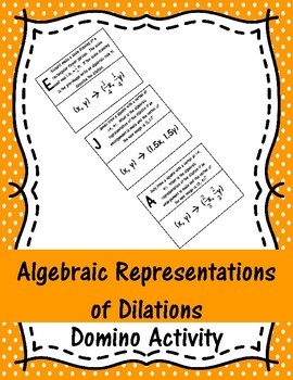 Algebraic Representations of Dilations Domino Activity