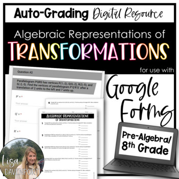 Algebraic Representations of Transformations- for use with Google Forms