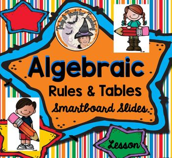 Algebraic Rules and Tables Algebra Expressions Smartboard Math Lesson