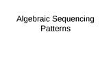 Algebraic Sequencing - Patterns