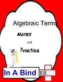 Algebraic Terms ~ Notes and Practice