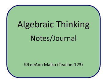 Algebraic Thinking Notes/Journal
