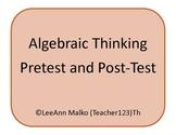 Algebraic Thinking Pre-Test and Post-Test