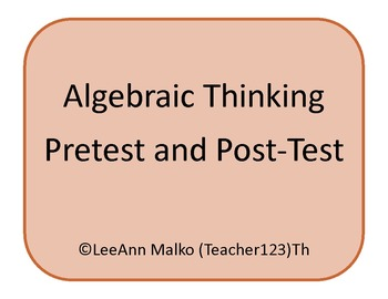 Algebraic Thinking Pre-Test and Post-Test