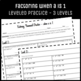 Algebrat - FACTORING when a is 1 - LEVELED Practice! Scaff
