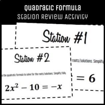 Algebrat - QUADRATIC FORMULA STATION REVIEW - Student Engagement Activity