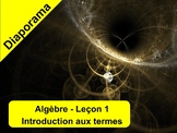 Algèbre leçon 1 - Diaporama - Introduction aux termes