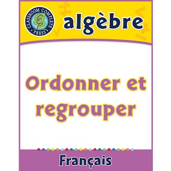 Algèbre: Ordenner et Regrouper An. PK-2
