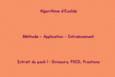 Algorithme d'Euclide : Méthode, application, exercices