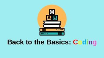 Coding: Back to the Basics