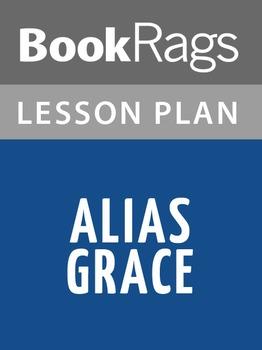 Alias Grace Lesson Plans