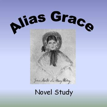 Alias Grace - Novel Study