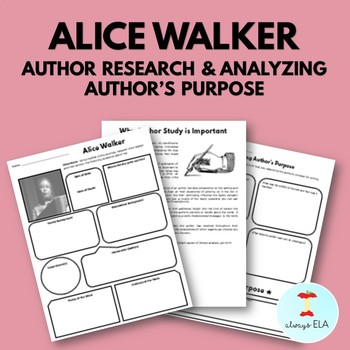 Alice Walker - Author Study Worksheet, Author's Purpose, Author Research