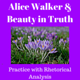 Alice Walker and Beauty in Truth: Practice with Rhetorical